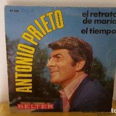 Discos de vinilo: SINGLE - ANTONIO PRIETO - EL RETRATO DE MARIA / EL TIEMPO - BELTER 07-408 - 1967. Lote 92762925