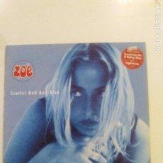 Discos de vinilo: ZOË SCARLET RED AND BLUE ( 1991 POLYDOR UK ) INDIE ROCK UK EXCELENTE ESTADO. Lote 92767635