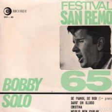 Discos de vinilo: BOBBY SOLO - SE PIANGI, SE RIDI ... FESTIVAL DE SAN REMO EP RICORDI DE 1965 RF-2750. Lote 92775735