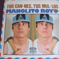 Disques de vinyle: MANOLITO ROYO SG MOVIEPLAY 1978 TUS CAN-NES / TUS MUL-LOS HUMOR RISA CACHONDEO. Lote 92780410