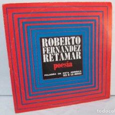 Discos de vinilo: ROBERTO FERNANDEZ RETAMAR. POESIA.PALABRA DE ESTA AMERICA. CASA DE LAS AMERICAS. DISCO VINILO. Lote 92793280