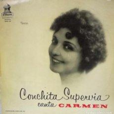 Discos de vinilo: CONCHITA SUPERVIA - CANTA CARMEN LP SPAIN 1955. Lote 92808015