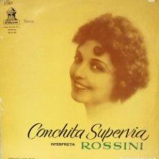 Discos de vinilo: CONCHITA SUPERVIA - INTERPRETA ROSSINI LP SPAIN 1956. Lote 92808045