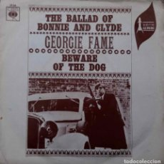 Discos de vinilo: GEORGIE FAME. BALLAD OF BONNIE AND CLYDE. SINGLE ESPAÑA. Lote 92823115