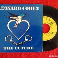 Disques de vinyle: LEONARD COHEN, THE FUTURE (CBS) SINGLE PROMOCIONAL ESPAÑA. Lote 92824430