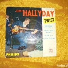 Discos de vinilo: JOHNNY HALLYDAY. TWIST . EP. PHILIPS EDICION FRANCESA.. Lote 92839465