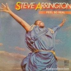 Discos de vinilo: STEVE ARRINGTON - FEEL SO REAL - MAXI SINGLE DE VINILO EDICION ESPAÑOLA. Lote 92893500