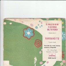 Discos de vinilo: GARBANCITO-EL GALLO KIRIKO-O LAS BODAS DEL TIO PERICO. Lote 92902970