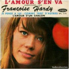 Discos de vinilo: FRANÇOISE HARDY – L'AMOUR S'EN VA (EUROVISIÓN 63) - EP FRANCE 1963 - DISQUES VOGUE EPL. 8076. Lote 92924500