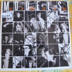 Discos de vinilo: LP - MODELS - OUT OF MIND OUT OF SIGHT (PROMO ESPAÑOL, GEFFEN RECORDS 1986). Lote 92930980