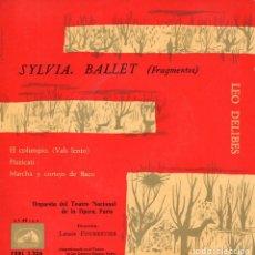 Dischi in vinile: SYLVIA. BALLET, ORQUESTA DEL TEATRO NACIONAL DE LA OPERA, PARÍS, EP, FRAGMENTOS + 3, AÑO 1958. Lote 92935580