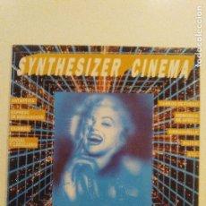 Discos de vinilo: SYNTHESIZER CINEMA ( 1991 DIVUCSA ESPAÑA ) ANTARTICA RAINMAN OFICIAL Y CABALLERO BILITIS ETC. Lote 92952345