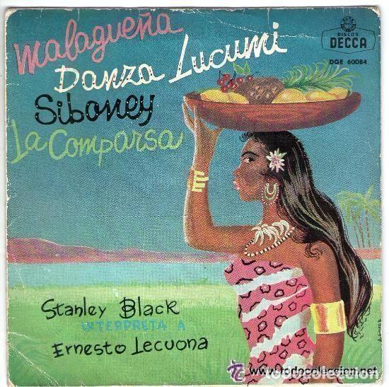 STANLEY BLACK Y SU ORQUESTA - MALAGUEÑA / DANZA LUCUMI / SIBONEY / LA COMPARSA - EP DECCA SPAIN 1962 (Música - Discos de Vinilo - EPs - Orquestas)