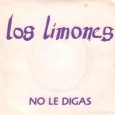 Discos de vinilo: LOS LIMONES - NO LE DIGAS / SINGLE GASA DE 1990 RF-2815. Lote 92988135