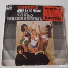 Discos de vinilo: CERRONE - AMOR EN DO MENOR / BLACK IS BLACK. Lote 92990965