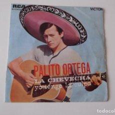 Discos de vinilo: PALITO ORTEGA - LA CHEVECHA / YO TENGO LA CULPA. Lote 92991940