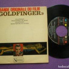 Discos de vinilo: GOLDFINGER BSO / JOHN BARRY - EP FRANCES UA 196? // CINEMATIC GROOVE OST . Lote 92992795