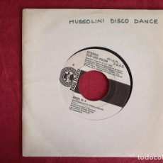 Discos de vinilo: MUSSOLINI DISCO DANCE (DON DISCO) SINGLE ESPAÑA. Lote 93000195
