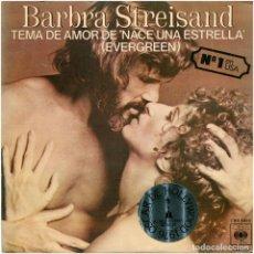 Discos de vinilo: BARBRA STREISAND – TEMA DE AMOR DE NACE UNA ESTRELLA (EVERGREEN) - SG SPAIN 1977 - CBS. Lote 93016620