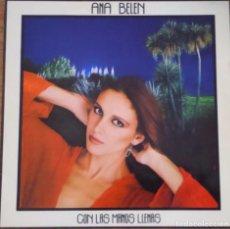 Discos de vinilo: DISCO VINILO ANA BELEN - CON LAS MANOS LLENAS. Lote 93017670