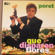 Discos de vinilo: PERET - QUE DISPAREN FLORES - P.D.I., S.A. 1995 - MAXI - P. Lote 93020245