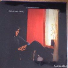 Discos de vinilo: DISCO VINILO JOAN MANUEL SERRAT - PER AL MEU AMIC. Lote 93034410