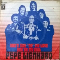 Discos de vinilo: PEPE LIENHARD: DON'T SAY NO, MY LOVE/ YOU'RE MY GIRL. EMI, GERMANY 1970 SINGLE. Lote 93067125
