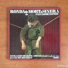Discos de vinilo: SALVADOR ESPRIU - RONDA DE MORT A SINERA (EDIGSA 1967). Lote 93089250