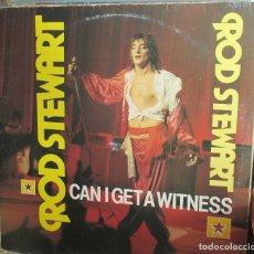 Discos de vinilo: ROD STEWART - CAN I GET A WITNESS - ASTAN - 1984. Lote 93094685