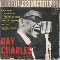 Discos de vinilo: RAY CHARLES / CANCIONES AMERICANAS (MICRO LP 33 RPM 6 TEMAS 1962). Lote 93094790
