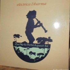Discos de vinilo: ELECTRICA DHARMA - QUE NO ES PERDI AQUEST SO - LP 1993 PDI ENCARTE - NUEVO. Lote 93094810