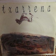 Discos de vinilo: TXARRENA-EL CHARCO - SINGLE POLYGRAM 1992. Lote 93100055