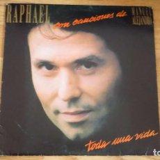 Discos de vinilo: DISCO VINILO RAPHAEL - TODA UNA VIDA. Lote 93104905