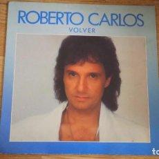 Discos de vinilo: DISCO VINILO ROBERTO CARLOS - VOLVER. Lote 93105095
