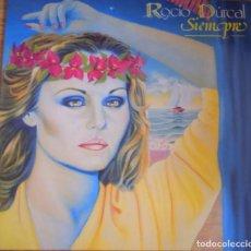 Discos de vinilo: DISCO VINILO ROCIO DURCAL - SIEMPRE. Lote 93105445