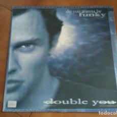 Discos de vinilo: DOUBLE YOU - DO YOU WANNA BE FUNKY . Lote 93122685