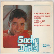 Discos de vinilo: SACHA DISTEL / L'INCENDIE A RIO + 3 (EP 1966). Lote 93139920