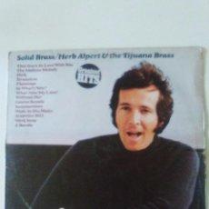 Discos de vinilo: HERB ALPERT & TIJUANA BRASS SOLID BRASS ( 1974 A&M ESPAÑA ) RECOPILATORIO. Lote 93195060