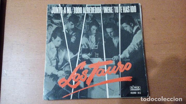 LOS TAURO JUNTO A MI +3 EP ALMA (Música - Discos de Vinilo - EPs - Grupos Españoles 50 y 60)