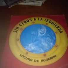 Discos de vinilo: SIN CEROS A LA IZQUIERDA. LOCURA DE INVIERNO. MB3. Lote 93246755