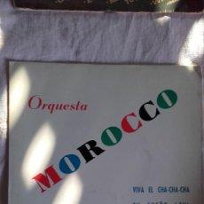 Discos de vinilo: EP ORQUESTA MOROCCO VIVA EL CHA CHA CHA. Lote 93249110