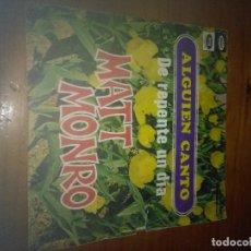 Discos de vinilo: MATT MONRO. ALGUIEN CANTO. DE REPENTE UN DÍA. MB3. Lote 93269000