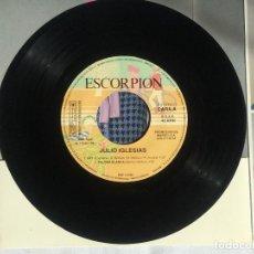 Discos de vinilo: DISCO VINILO PROMOCIONAL SINGLE - ESCORPION OTOÑO 1983 - JULIO IGLESIAS. Lote 93270345