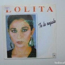 Discos de vinilo: SINGLE DE LOLITA DE 2 CANCIONES ' AÑO 1991 ES UN SINGLE DE VINILO. Lote 93276155