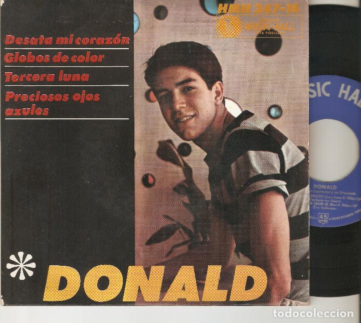 DONALD 7´ SPAIN 45 EP 1964 DESATA MI CORAZON + 3 SINGLE VINILO HISPAVOX MUSIC HALL MUY RARO MIRA !!! (Música - Discos de Vinilo - EPs - Grupos y Solistas de latinoamérica)