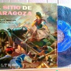 Discos de vinilo: EL SITIO DE ZARAGOZA RONDILLA BRETÓN . Lote 93284100