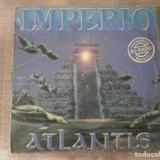 Discos de vinilo: IMPERIO - ATLANTIS 12'' DISCO DE VINILO. Lote 93298435