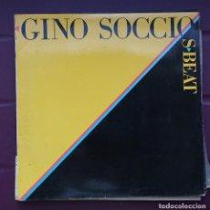 Discos de vinilo: GINO SOCCIO - S-BEAT. Lote 93304485