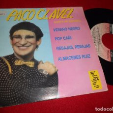 Discos de vinilo: PACO CLAVEL VERANO NEGRO/POR CAÑI(YO NO QUIERO SER TORERO)/+2 EP 7'' 1988 LOLIPOP. Lote 93309535