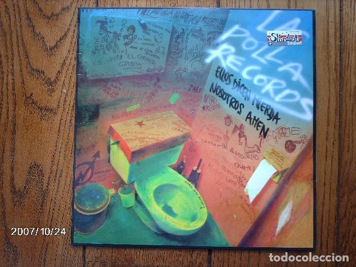 LA POLLA RECORDS - ELLOS DICEN MIERDA NOSOTROS AMEN (Música - Discos - LP Vinilo - Punk - Hard Core)